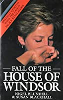 The Fall of the House of Windsor