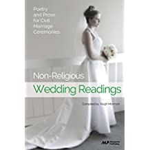 Non-Religious Wedding Readings: Poetry and Prose for Civil Marriage Ceremonies