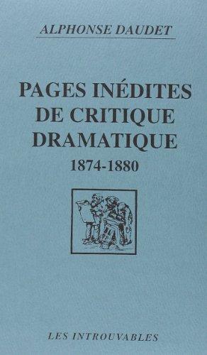 Pages inédites de critique dramatique (1874-1880)