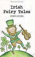 Irish Fairy Tales (Children's Classics)