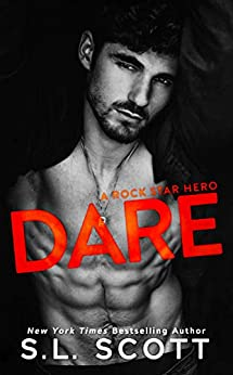 DARE: A Rock Star Hero by [Scott, S.L.]