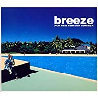 Breeze-Aor Best Selection II by Breeze V.2: Aor Best Selection (Japan Only) (2002-07-20)