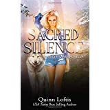 Sacred Silence: A Grey Wolves Series Novella (Grey Wolves Novellas, Band 4)