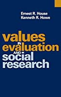 Values in Evaluation and Social Research