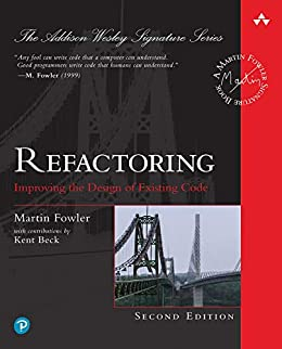 [Fowler, Martin]のRefactoring: Improving the Design of Existing Code (Addison-Wesley Signature Series (Fowler)) (English Edition)