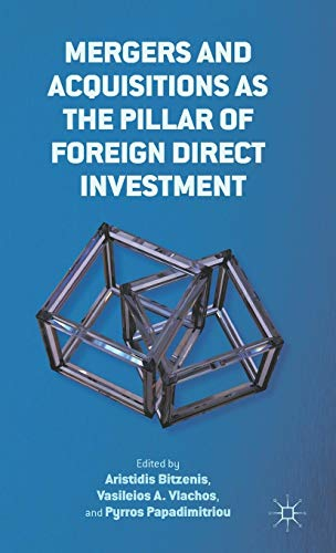 Download Mergers and Acquisitions as the Pillar of Foreign Direct Investment 1137013303