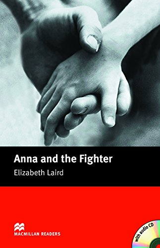 Anna and the Fighter: Beginner (Macmillan Readers)の詳細を見る