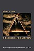 The Sciences of the Artificial: Reissue of the third edition with a new introduction by John Laird (The MIT Press)