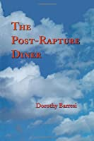 The Post-Rapture Diner (Pitt Poetry Series)