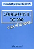 Codigo Civil de 2002 - o que ha de Novo?