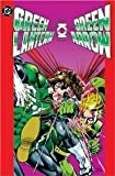 Green Lantern/Green Arrow Collection - Volume 2 (Green Lantern / Green Arrow)