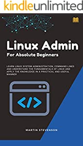 Linux Admin for Absolute Beginners (English Edition)