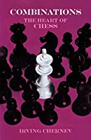 Combinations: The Heart of Chess (Dover Chess)