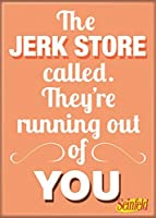 """Ata-Boy Seinfeld 'The Jerk Store Called' 2.5"""" x 3.5"""" Magnet for Refrigerators and Lockers [並行輸入品]"""