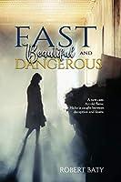 Fast, Beautiful, and Dangerous