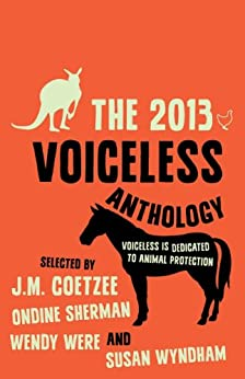 The 2013 Voiceless Anthology by [Voiceless]
