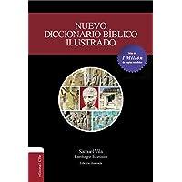 Nuevo diccionario bíblico ilustrado/ New Illustrated Biblical Dictionary