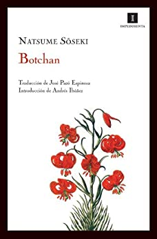 [Soseki, Natsume, Espinosa, Jose Pazo]のBotchan (Impedimenta)
