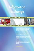 Information exchange A Complete Guide - 2019 Edition
