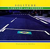 SOLITUDE  T-SQUARE AND FRIENDS  (ヴィレッジ・レコード)