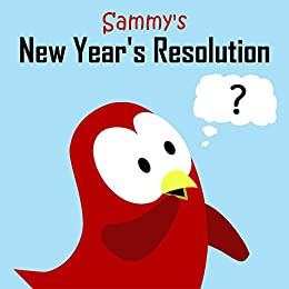 Amazon sammys new years resolution sammy the bird book moua vsammys new years resolution sammy the bird book voltagebd