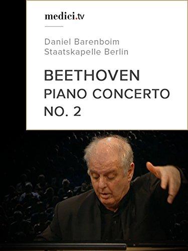 Beethoven, Piano Concerto No. 2 - Daniel Barenboim - Staatskapelle Berlin