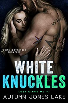 White Knuckles (Lost Kings MC #7) by [Lake, Autumn Jones]