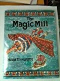 The Magic Mill: A Folk Tale from Finland (Blackie folk tales of the world)
