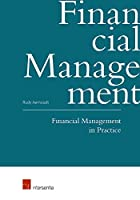 Financial Management in Practice: How Do I Finance My Enterprise?