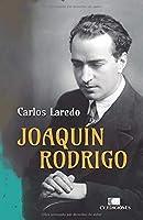 JOAQUÍN RODRIGO: Biografía