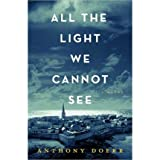 Anthony Doerr All the Light We Cannot See (Hardback) - Common