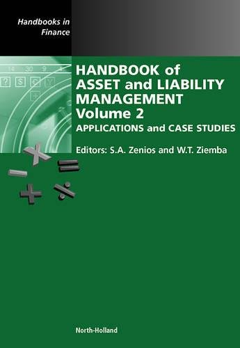Download Handbook of Asset and Liability Management, Volume 2: Applications and Case Studies 0444528024