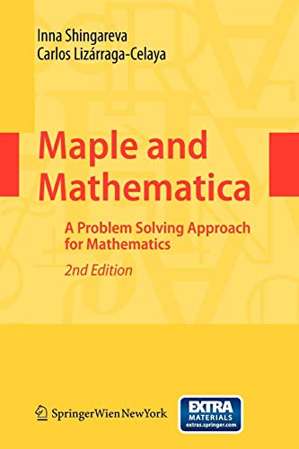 Download Maple and Mathematica: A Problem Solving Approach for Mathematics 3211994319
