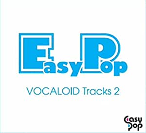 EasyPop VOCALOID Tracks 2