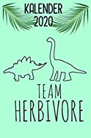 Team Herbivore Kalender 2020: Jahreskalender 2020 Dinosaurier / 6x9 Zoll 120 Seiten / Terminplaner fuer Veganerin und Vegetarierin  Buerokalender