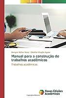 Manual para a construção de trabalhos acadêmicos: Trabalhos acadêmicos