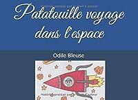 Patatouille voyage dans l'espace