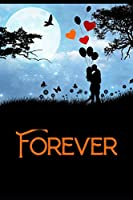 Forever: 50 page wide ruled notepad