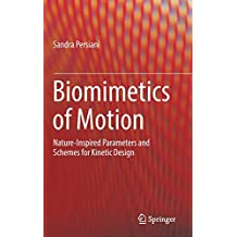 Biomimetics of Motion: Nature-Inspired Parameters and Schemes for Kinetic Design