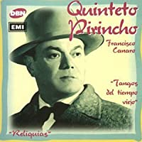 Tangos Del Tiempo Viejo by Quinteto Pirincho (1998-05-06)