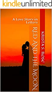 Red and the Moon: A Love Story in Letters (English Edition)