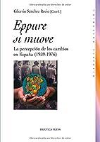 Eppure si muove : la percepción de los cambios en España (1959-1976)