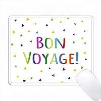 Bon Voyageカラフルな虹色のテキスト(複数色の色付き三角形) PC Mouse Pad パソコン マウスパッド