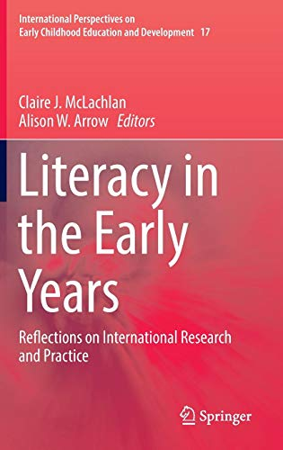 Download Literacy in the Early Years: Reflections on International Research and Practice (International Perspectives on Early Childhood Education and Development) 9811020736