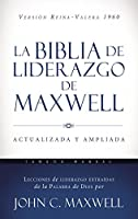 La Biblia de liderazgo de Maxwell / The Maxwell Leadership Bible: Reina Valera 1960