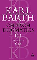 Church Dogmatics the Doctrine of God: The Knowledge the Reality of God