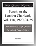 Punch, or the London Charivari, Vol. 158, 1920-04-25