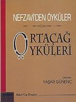 Ortacag Oykuleri - Nefzavi'den Oykuler