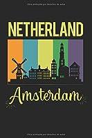 Países Bajos Amsterdam: diario, cuaderno, libro de 100 páginas en rústica para todo lo que quieras escribir y no olvidar