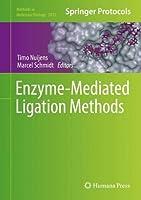 Enzyme-Mediated Ligation Methods (Methods in Molecular Biology)